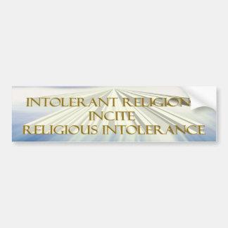Intolerant Religions Bumper Sticker