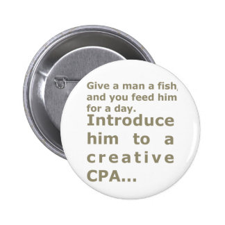 Introduce him to a creative CPA 2 Inch Round Button