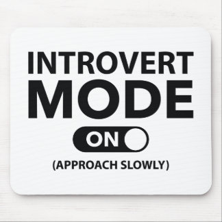 Introvert Mode On Mouse Pad