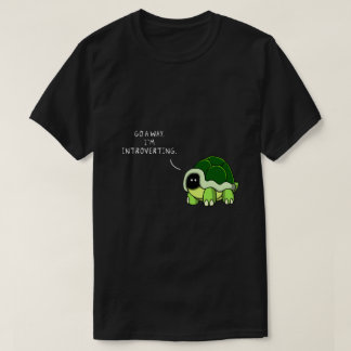Introverting Turtle T-Shirt