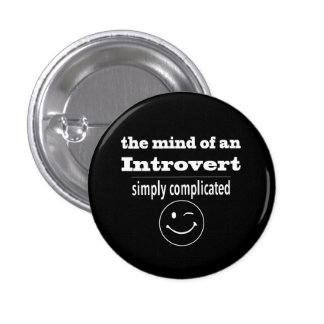 Introverts Are Simply Complicated 1 Inch Round Button