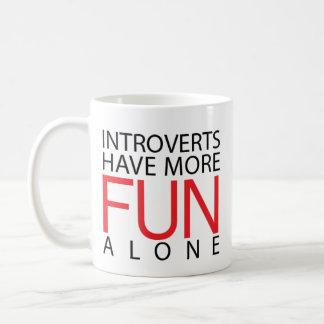 Introverts Have More Fun Coffee Mug