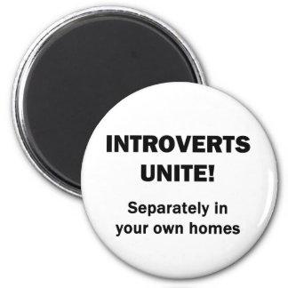 Introverts Unite! 2 Inch Round Magnet