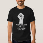 Introverts Unite, At Home, Online, Funny Tshirt