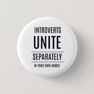 Introverts UNITE Funny Button