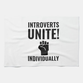 Introverts Unite Kitchen Towel