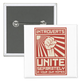 Introverts Unite Separately In Your Own Homes 2 Inch Square Button