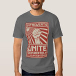 Introverts Unite Separately In Your Own Homes T-shirts