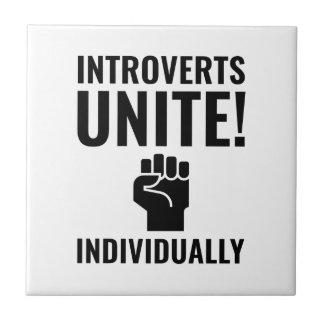 Introverts Unite Tile