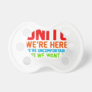 INTROVERTS UNITE WE'RE HERE WE'RE UNCOMFORTABLE... PACIFIER