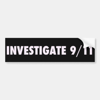 Investigate 911 Bumpersticker Bumper Sticker