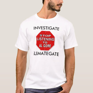 Investigate ClimateGate - Global Warming Hoax T-Shirt