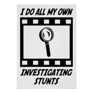 Investigating Stunts Poster