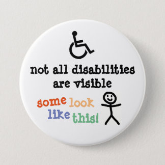 Invisible Disability Badge 3 Inch Round Button