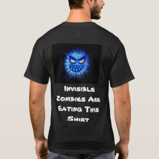 Invisible Zombies Are Eating This Shirt