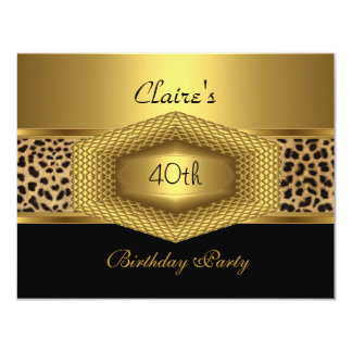 "Invite 40th Birthday Party Leopard Gold Black 4.25"" X 5.5"" Invitation Card"