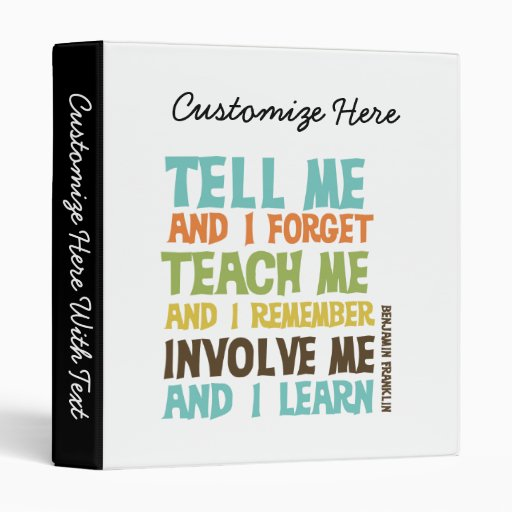 Involve Me Inspirational Quote Vinyl Binder