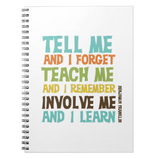 Involve Me Inspirational Quote Notebooks