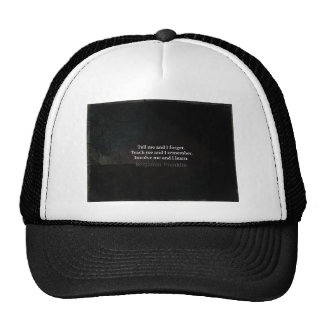 Involve Me Teach me Inspirational Quote Trucker Hat