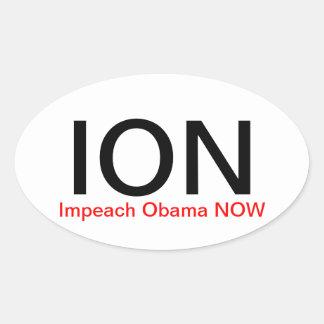 ION Impeach Obama NOW Oval Sticker
