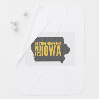 Iowa = Heaven Baby Blanket
