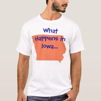 Iowa What Happens T-Shirt