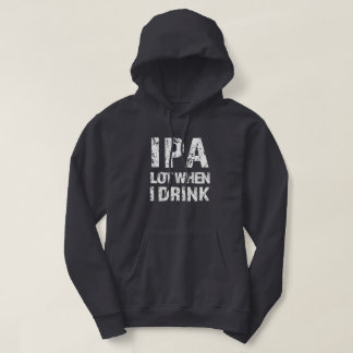IPA lot when I drink beer funny mens sweater