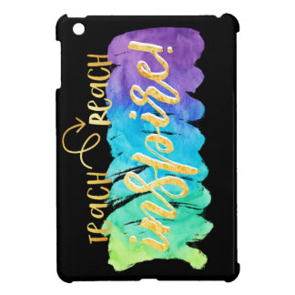 iPad Mini Case - Teacher Gifts - Inspirational