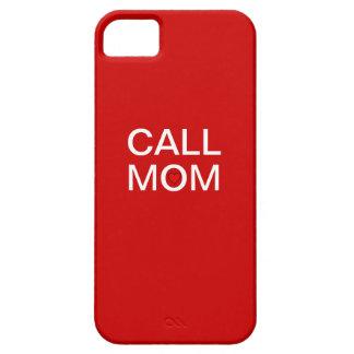 iPhone 5 Case CALL MOM