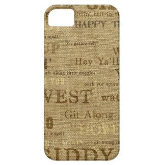 IPhone 5 Case Cover Burlap Cowboy Words