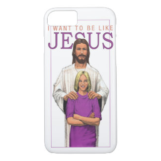 iPhone 5 Case_I Want to Be Like Jesus_Female iPhone 7 Case