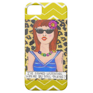 IPHONE 5 CASE- I'VE STOPPED LISTENING. iPhone 5 CASES