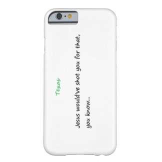 iPhone 6/6s, Funny Texas Phone Case