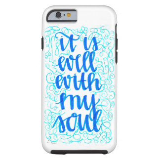 "Iphone 6/6s Hard Case ""It Is Well With My Soul"""