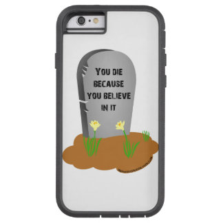 iPhone 6/6s tough extreme cover Death is a lie