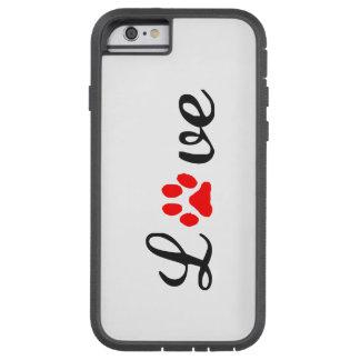 iPhone 6/6s, Tough Xtreme Phone Case love pets