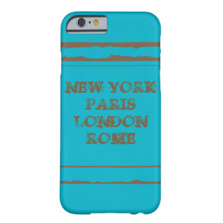 iPhone 6, Barely There NEW YORK PARIS LONDON ROME Barely There iPhone 6 Case