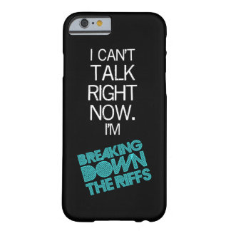 iPhone 6 case - I Can't Talk Right Now