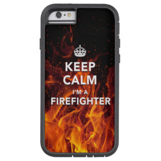 """iPhone 6 case """"Keep Calm I'm a Firefighter"""" Case"""