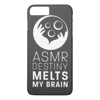 "iPhone 7+/8+ Case - ""ASMR Destiny Melts My Brain"""