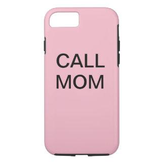 IPhone 7 Call Mom Case