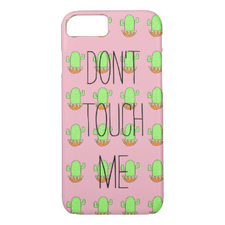 iPhone 7 Case- Don't Touch Me iPhone 8/7 Case