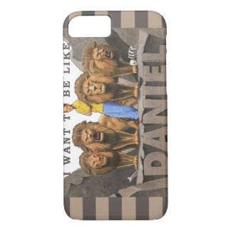 iPhone 7 Case - I Want To Be Like Daniel