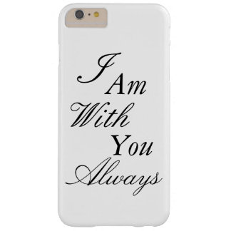 iPhone Case I Am With You Always Bible Quote
