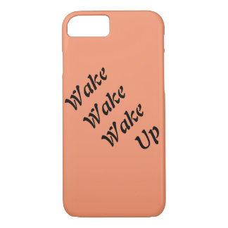 Iphone cese wake up iPhone 8/7 case