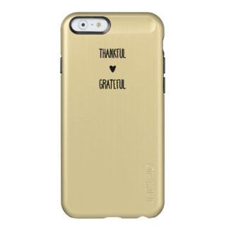 iPhone Gold - Thankful and Grateful Incipio Feather® Shine iPhone 6 Case