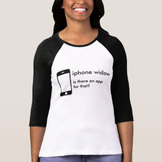 iphone widow T-Shirt
