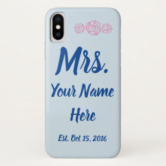 iPhone X Case for the Mrs
