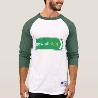 Ipswich, UK Road Sign T-Shirt