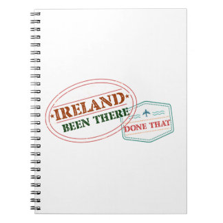 Ireland Been There Done That Notebook